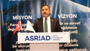 ASRİAD Başkanı Özal'den Ahilik Haftası mesajı