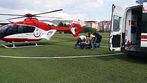 Yardımına ambulans helikopter yetişti
