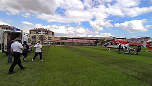 İmdadına hava ambulansı yetişti!