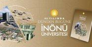 45 yıllık İnönü Üniversitesi tarihi kitap ve belgesel oldu