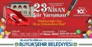 Büyükşehir Belediyesinden 23 Nisan şiir yarışması